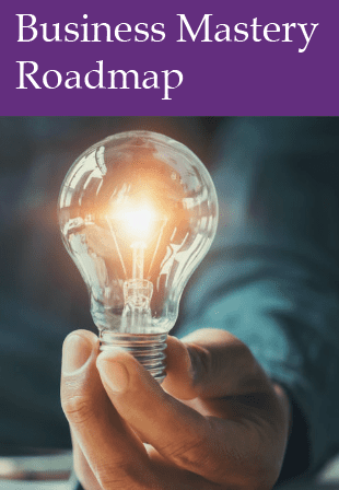Business Mastery Roadmap